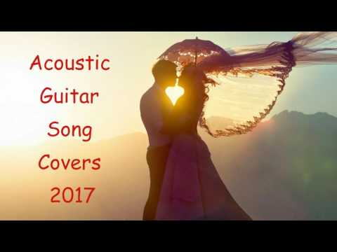 Best 100 Acoustic Covers of Popular Songs Acoustic Guitar Song