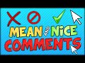 READING MEAN COMMENTS ... AND NICE COMMENTS ... AND REPLYING TO THEM #1 xD