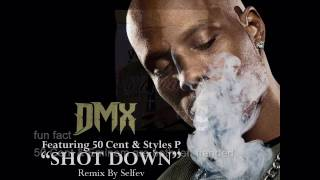 DMX ft  50 Cent Styles P Shot Down 2010 Music Video HD HQ