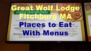 Great Wolf Lodge Food Prices Restaurant Menus Dining Eating Options Fitchburg Ma New England Boston
