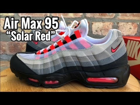 "7a44bdab77 Air Max 95 ""Solar Red"" review - YouTube"