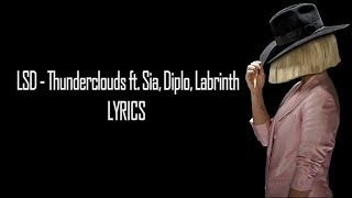 Baixar LSD - Thunderclouds ft. Sia, Diplo, Labrinth (Lyrics)
