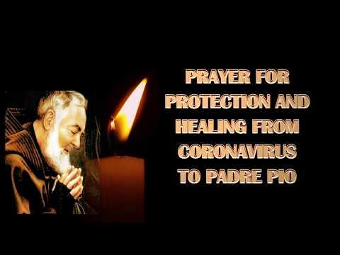 PRAYER FOR PROTECTION AND HEALING FROM CORONAVIRUS TO PADRE PIO