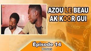 Azou le beau ak koor gui épisode 14 (bonus)