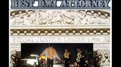 Best DWI Attorney Sanford Florida: Contact Best DWI Attorney In Sanford Florida Now