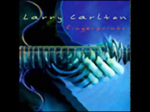 LARRY CARLTON - LAZY SUSAN