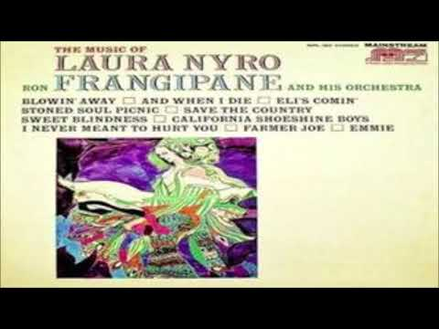 "Ron Frangipane and his Orchestra - ""Eli's Comin' "" - The Music of Laura Nyro"