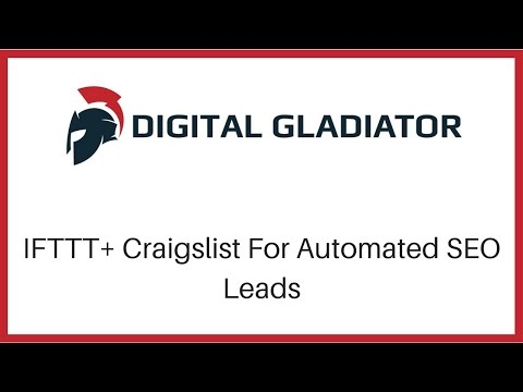 IFTTT and Craigslist For 100% Automated SEO Leads