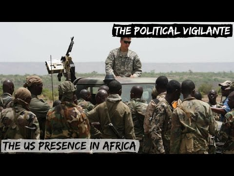 Revealing The Vast US Presence In Africa — The Political Vigilante