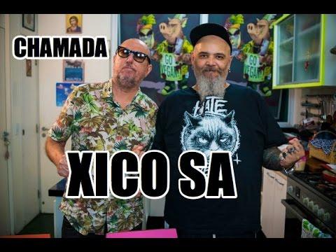 CHAMADA XICO SA