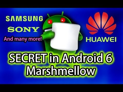Android 6 Marshmallow Secret Easter Egg Samsung, Sony, HTC, Huawei, Etc