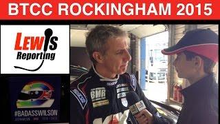 Jason Plato - TeamBMR - BTCC Rockingham 2015 (Before race 3)