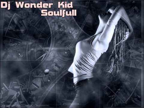 Dj Wonder Kid-Soulfull