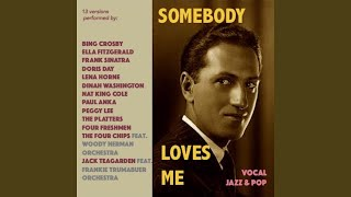 Somebody Love Me (feat. Buddy Cole Quartet)
