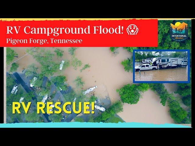 RV Campground Flood! | RV Rescue | RV Fulltime Living