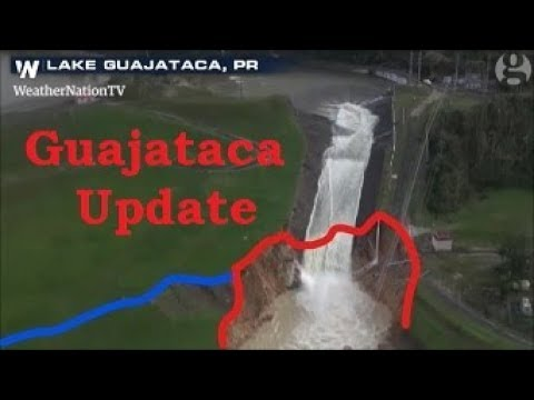 Guajataca Lake Spillway Update 24 Sept Puerto Rico