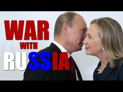 Hillary Threatens War With Russia