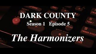 DARK COUNTY 005 - The Harmonizers