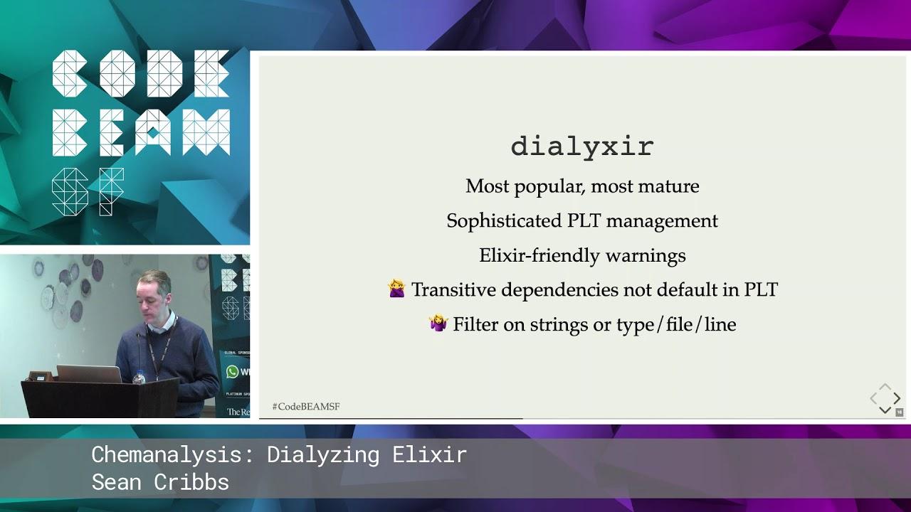 Sean Cribbs - Chemanalysis: Dialyzing Elixir | Code BEAM SF 19