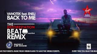 Vanotek feat. Eneli - BACK TO ME - The Deforestation Beat