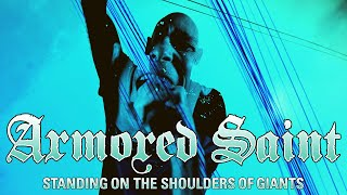 Armored Saint - Standing on the Shoulders of Giants (OFFICIAL VIDEO)