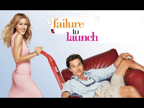 Failure to Launch (2006) Full Movies HD - Matthew McConaughey, Sarah Jessica Parker