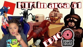 Roblox Not so Scary KTK in Area 51 with Donut Squad Epic Kid Gaming MinetheJ Family Friendly funny
