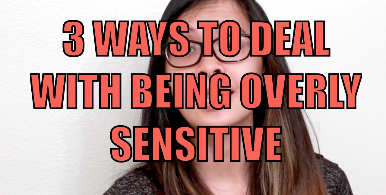 how to not be sensitive