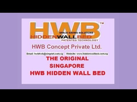 HWB™® HIDDEN WALL BED™® ***ORIGINAL Since 2009*** @ www.hiddenwallbed.com.sg  Tel:64671101