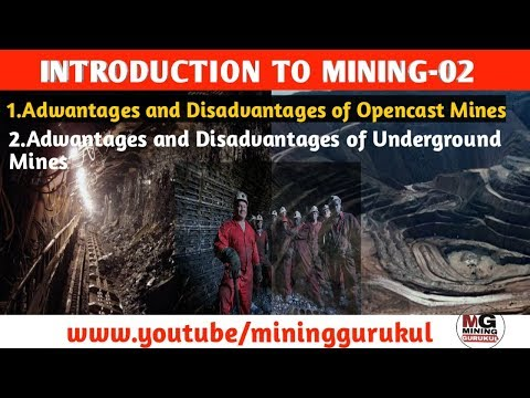 INTRODUCTION TO MINING || ADVANTAGE AND DISADVANTAGES OF O/C MINING | ADVANTAGES OF U/g Mining