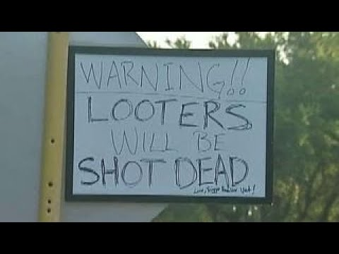 Warnings For Would-be Looters Spotted In Houston
