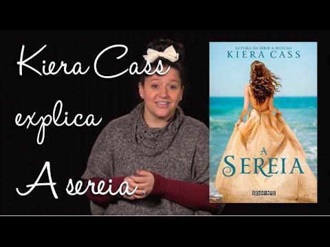 Kiera Cass explica A SEREIA   Legendado