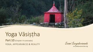 Yoga Vasistha, Part 10