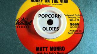 HONEY ON THE VINE - MATT MONRO