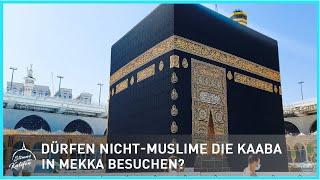 Dürfen Nicht-Muslime die Kaaba in Mekka besuchen? | Stimme des Kalifen