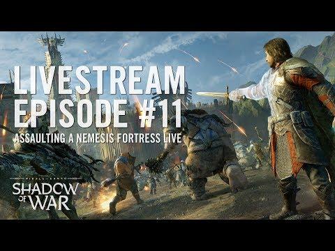 Shadow of War: Livestream Episode #11 | Assaulting a Nemesis Fortress Live