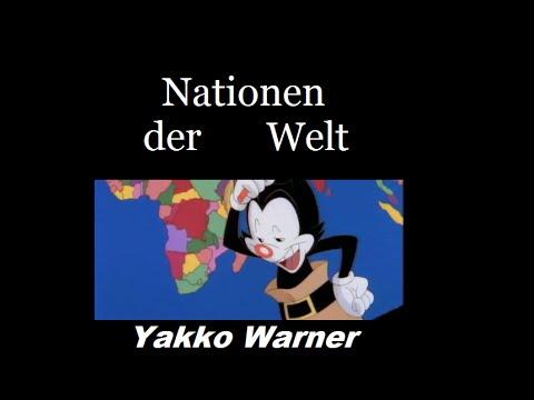 Animaniacs Yakko Warner Nationen der Welt Songtext Deutsch German / Nations of the World Lyrics