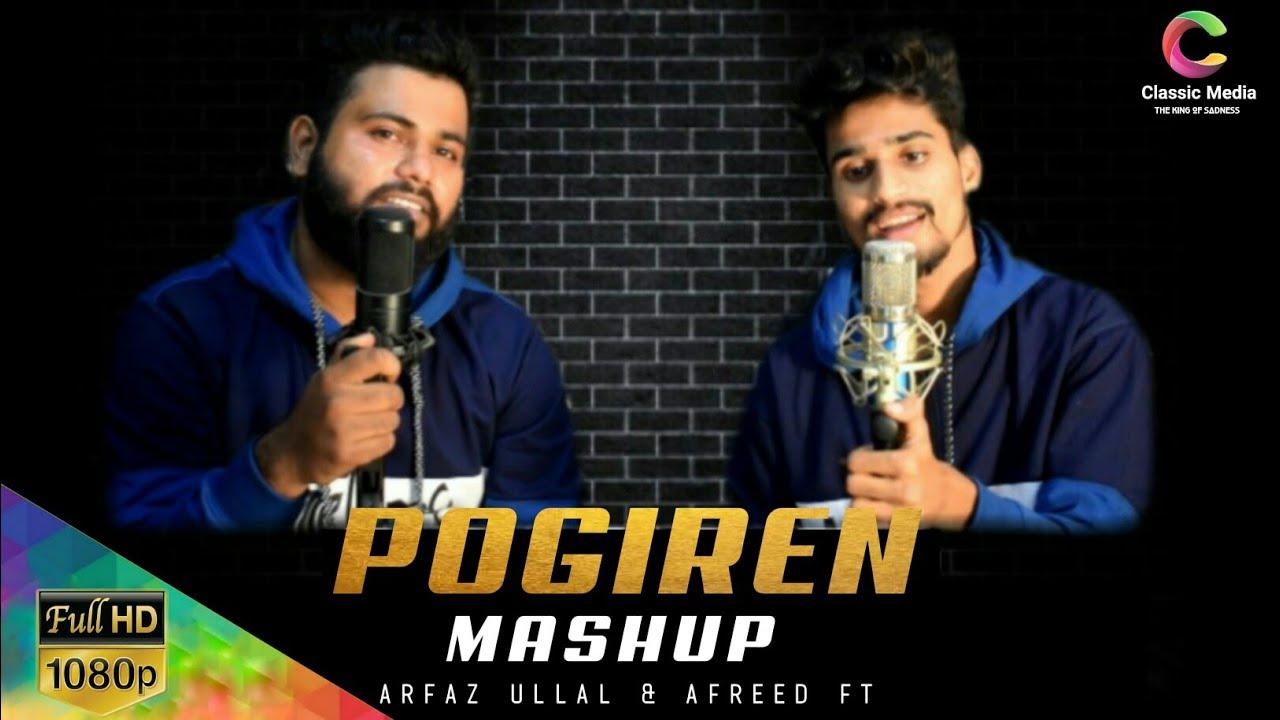 Download Pogiren - Tamil Malayalam Hindi Mashup Song 2021 | Arfaz Ullal | Afreed Ft | Classic Media