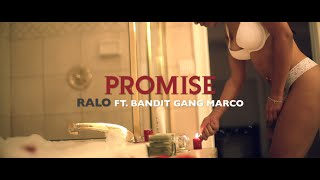 Repeat youtube video Bandit Gang Marco X Ralo Promise [Official Video]
