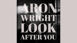 aron wright look after you free mp3 download