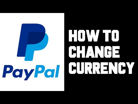 Paypal How To Change Currency - How To Change Paypal Primary Currency - Change Default Currency USD