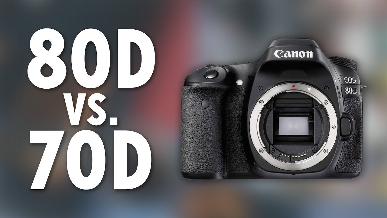 Canon EOS 80D vs 70D | Why the new DSLR is Worth the Money