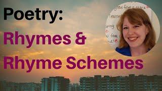 Unit 3: Rhymes and Rhyme Scheme