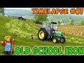 Farming simulator 17 - Old School Iron Timelapse - ep#07