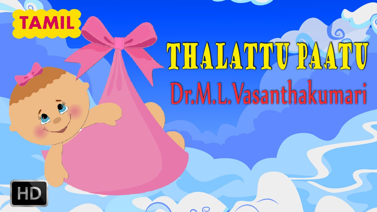 ml vasanthakumari thalattu songs