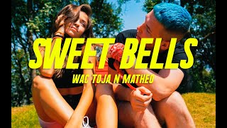 Wac Toja n Matheo - Sweet Bells / Ostry Sos