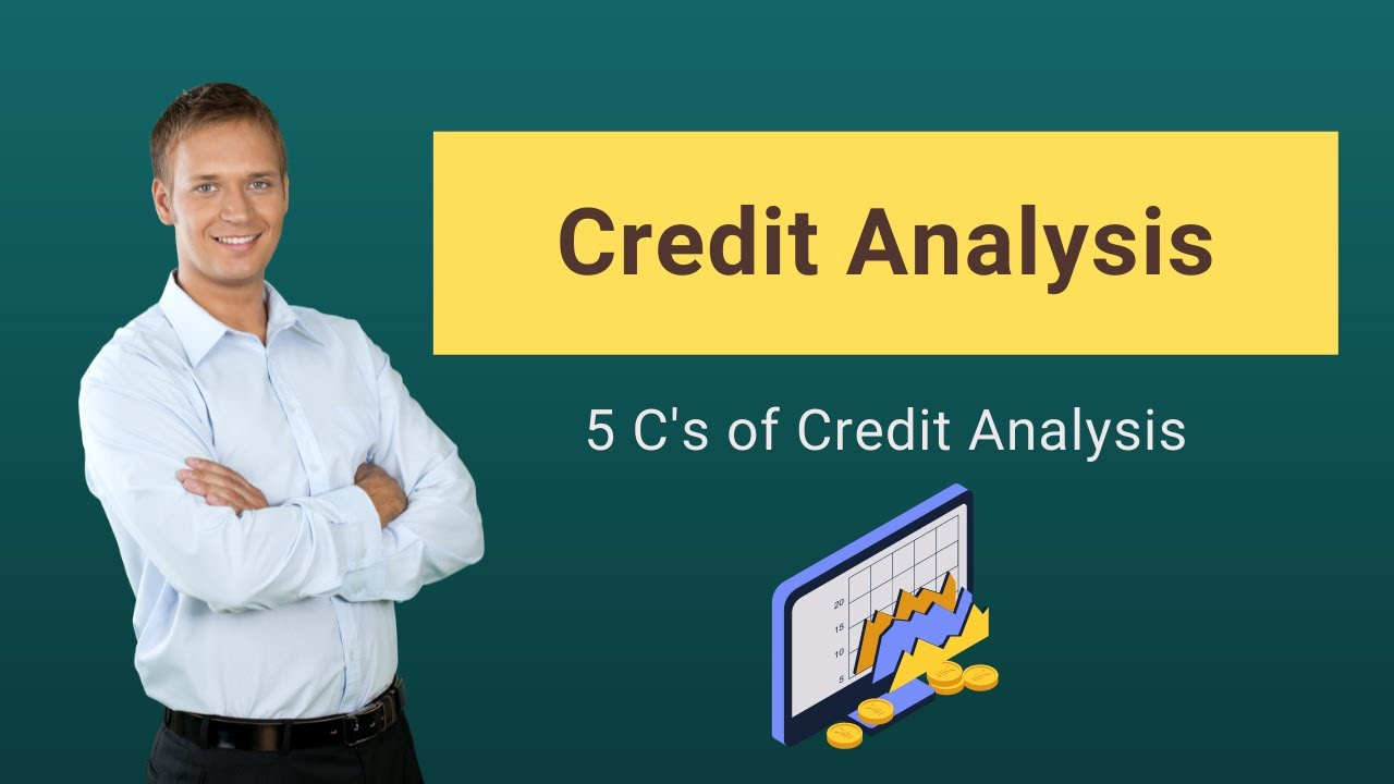 Credit Analysis | What Credit Analyst Look for? 5 C's | Ratios