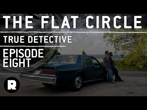 Has The Case Been Solved? (Ep.8) | The Flat Circle: A True Detective Aftershow | The Ringer