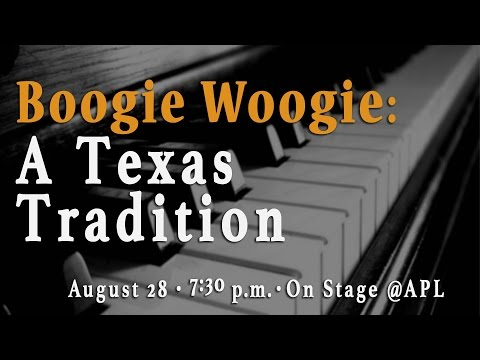 Boogie Woogie: A Texas Tradition