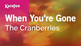 Karaoke When You're Gone - The Cranberries *